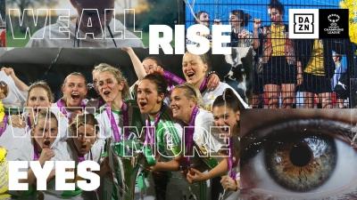 Women's Champions League: Η DAZN δίνει ζωή στο γυναικείο ποδόσφαιρο, μέσω μιας εντυπωσιακής συμφωνίας με την UEFA (video)